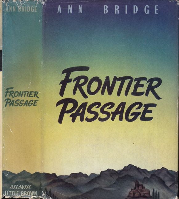 Frontier Passage. Ann BRIDGE