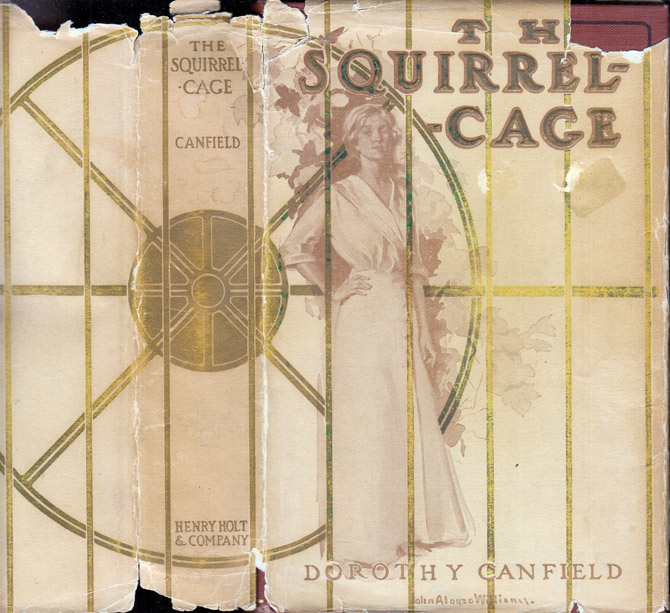 The Squirrel-Cage. Dorothy CANFIELD