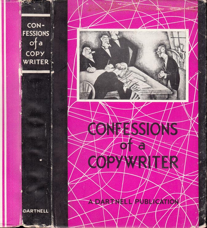 Confessions of a Copy Writer [Copywriter]. J. C. ASPLEY