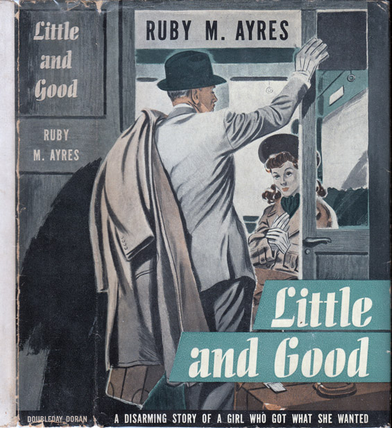Little and Good. Ruby M. AYRES