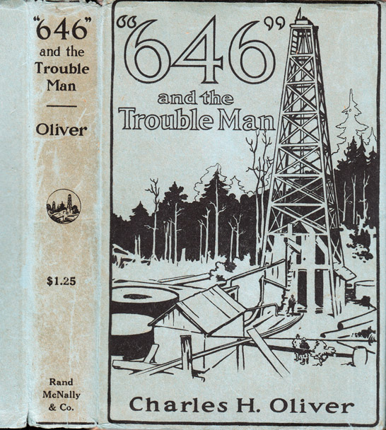 646 and the Troubleman [OIL FICTION]. Charles H. OLIVER