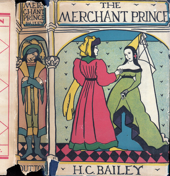 The Merchant Prince. H. C. BAILEY