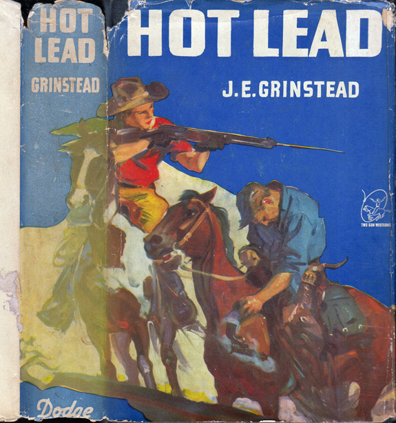 Hot Lead. J. E. GRINSTEAD