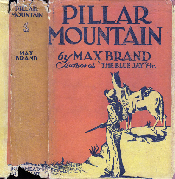 Pillar Mountain. Max BRAND