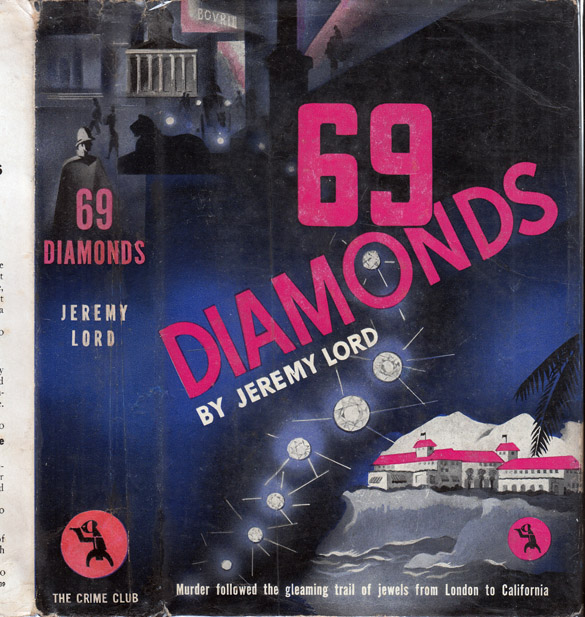 Sixty-Nine Diamonds [HOLLYWOOD NOVEL]. Jeremy LORD