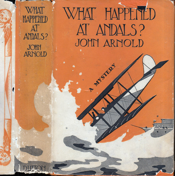 What Happened at Andals? John ARNOLD