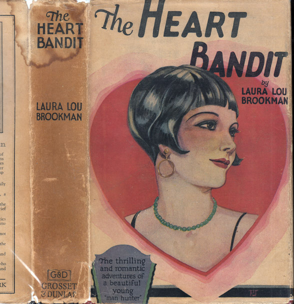 The Heart Bandit. Laura Lou BROOKMAN