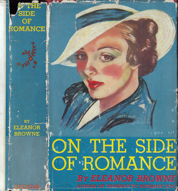 On the Side of Romance. Eleanor BROWNE