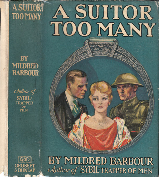 A Suitor Too Many. Mildred BARBOUR