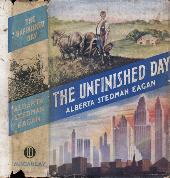 The Unfinished Day. Alberta Stedman EAGAN