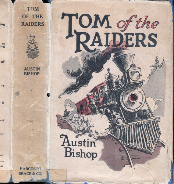 Tom of the Raiders. Austin BISHOP