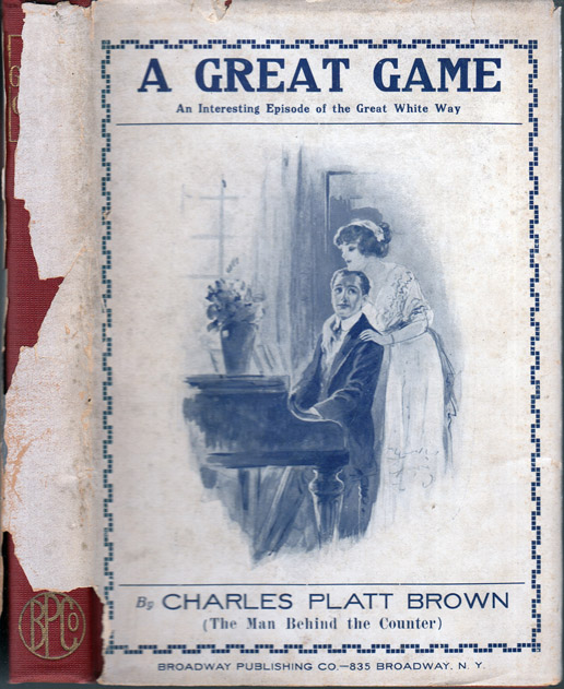A Great Game, An Interesting Episode of the Great White Way [BILLIARD FICTION] [SIGNED AND...