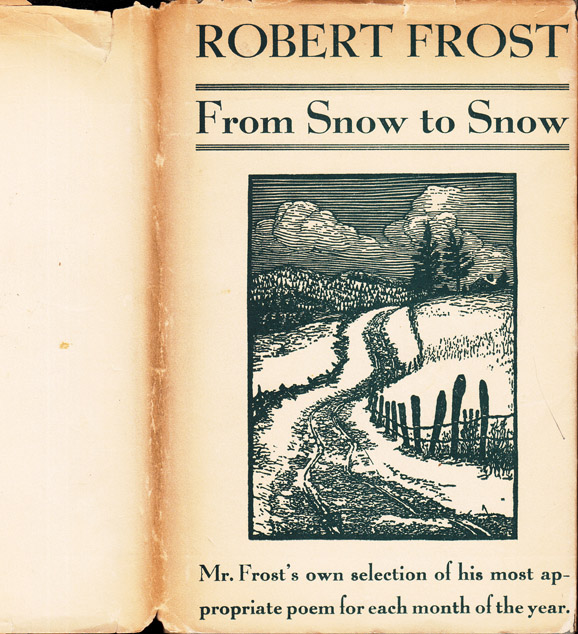 From Snow to Snow. Robert FROST