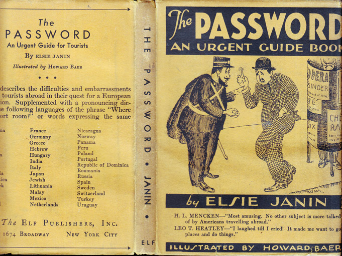 The Password, An Urgent Guide for Tourists. Elsie JANIN, H. L. MENCKEN