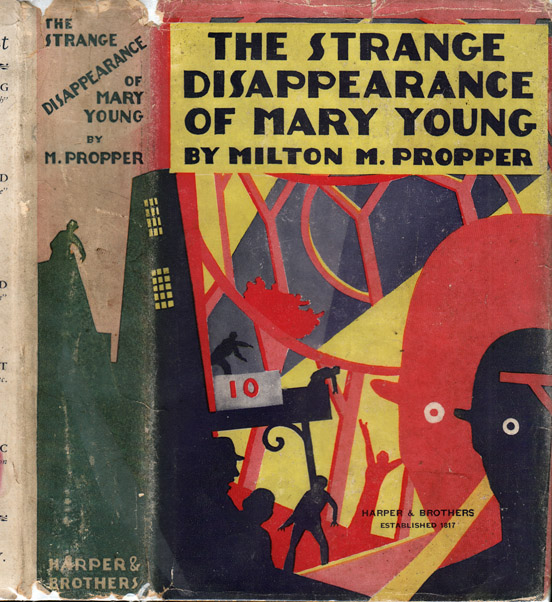 The Strange Disappearance of Mary Young [AMUSEMENT PARK MYSTERY]. Milton M. PROPPER