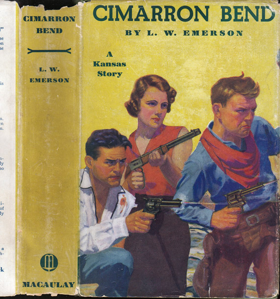Cimarron Bend [SIGNED AND INSCRIBED]. L. W. EMERSON