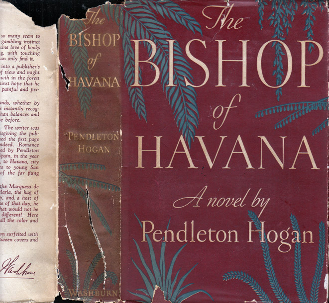 The Bishop of Havana. Pendleton HOGAN