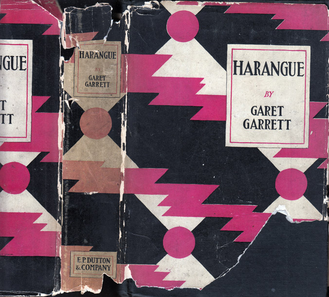 Harangue [The Trees Said to the Bramble Come Reign Over Us]. Garet GARRETT