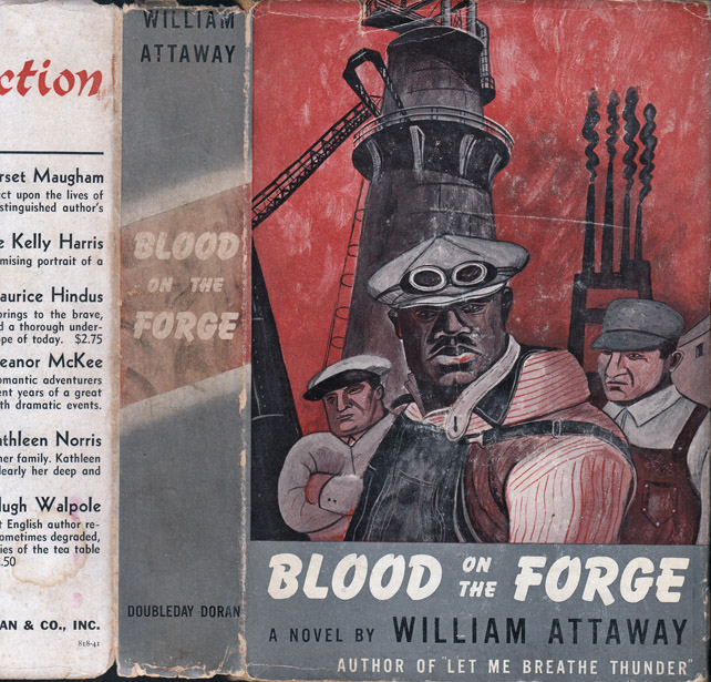 Blood on the Forge. William ATTAWAY