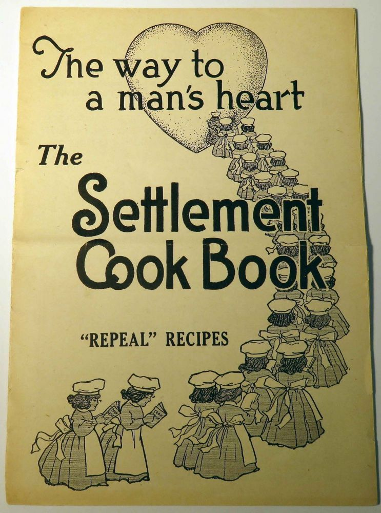 The Settlement Cook Book Repeal Recipes [Supplement]. Mrs. Simon KANDER