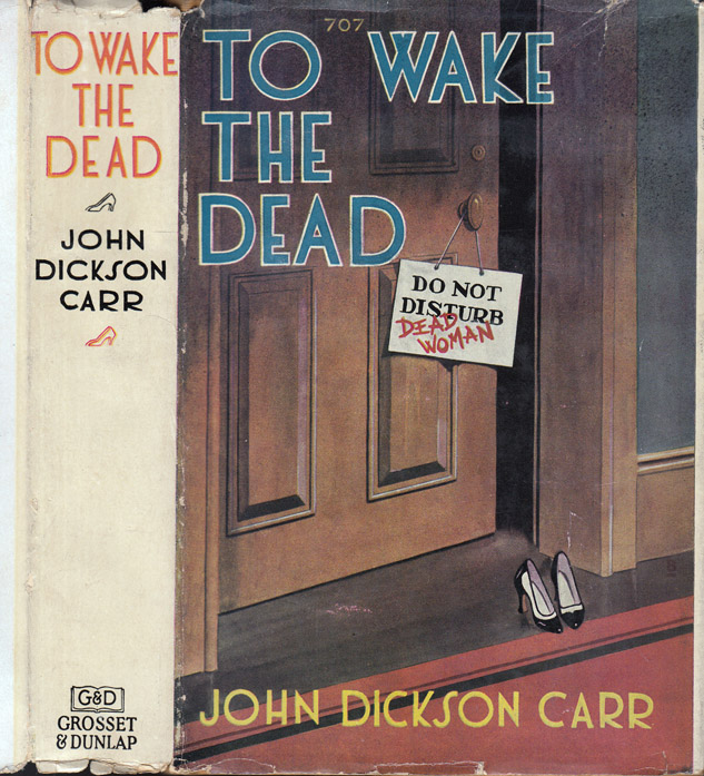 To Wake the Dead. John Dickson CARR