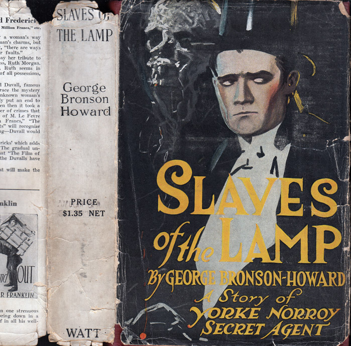 Slaves of the Lamp, A Manhattan Nights' Entertainment [NARCOTICS FICTION]. George BRONSON-HOWARD