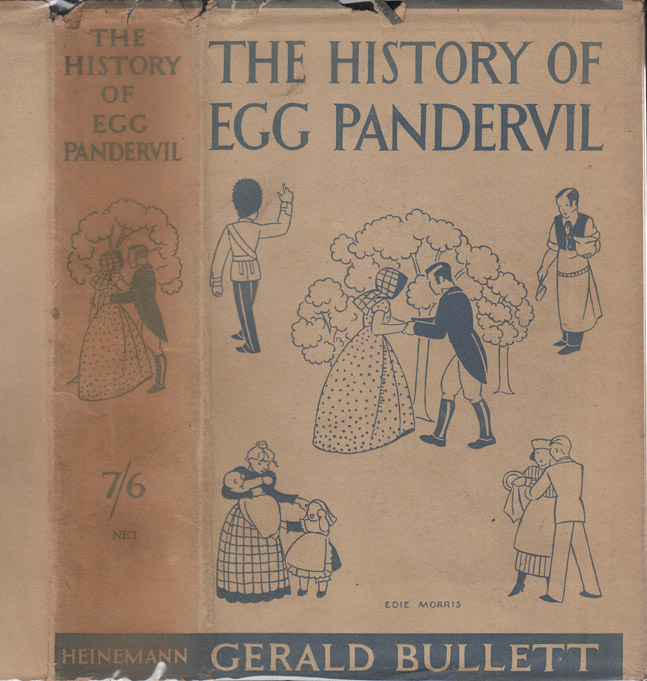 The History of Egg Pandervil. Gerald BULLETT