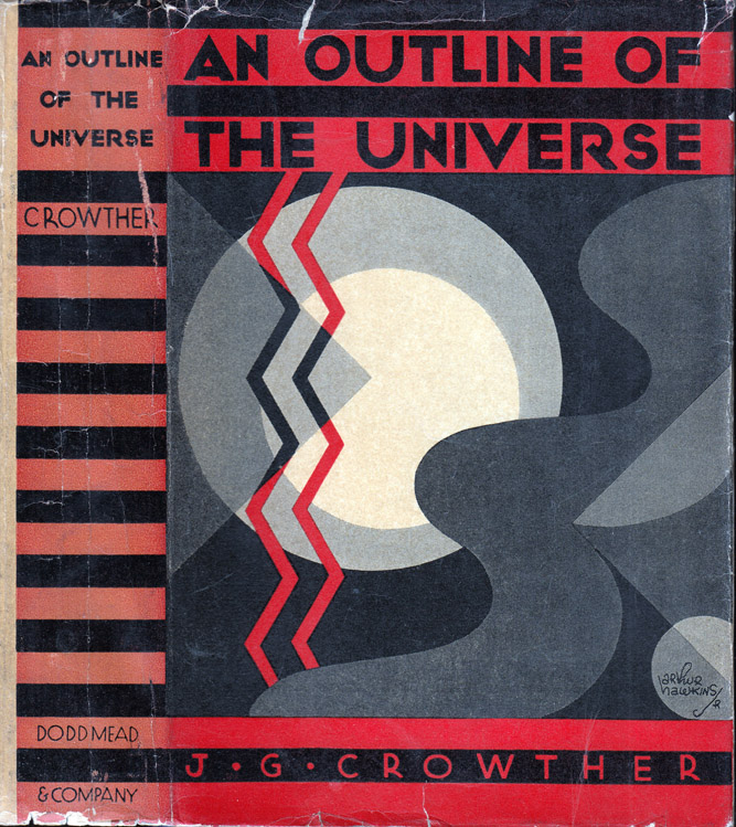 An Outline of the Universe. J. G. CROWTHER.