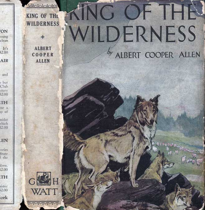 King of the Wilderness. Albert Cooper ALLEN
