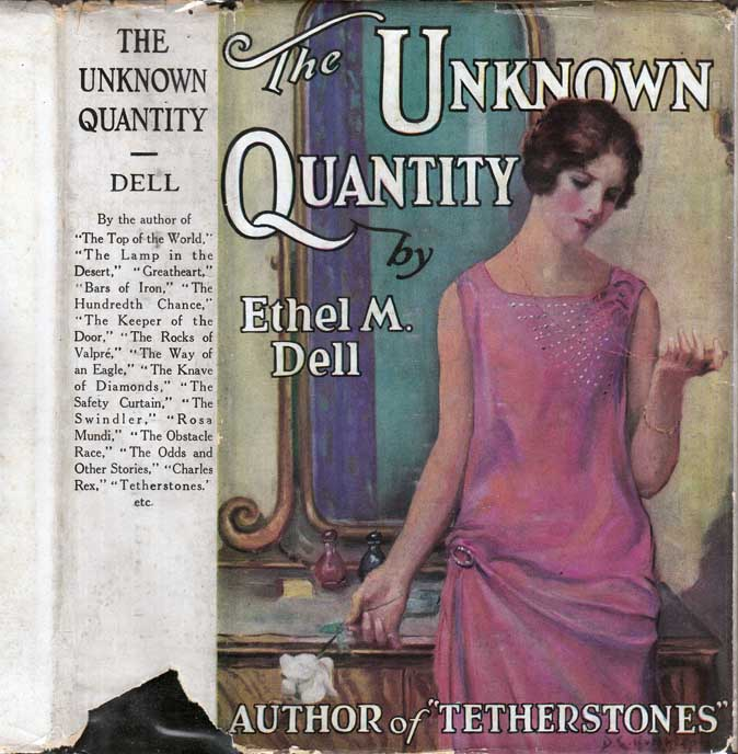 The Unknown Quantity. Ethel M. DELL