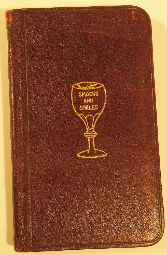 Smacks and Smiles or How to Mix Fancy Drink and Beverages - A Vest Pocket Guide for Cafe Attendants and Family Use [Cocktails]. Charles SMITH, Late of Waldorf-Astoria.