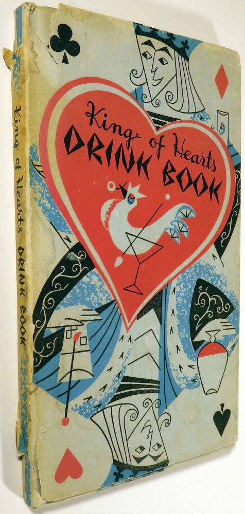 King of Hearts Drink Book [COCKTAIL RECIPES]. Josephine IRWIN, illustrations