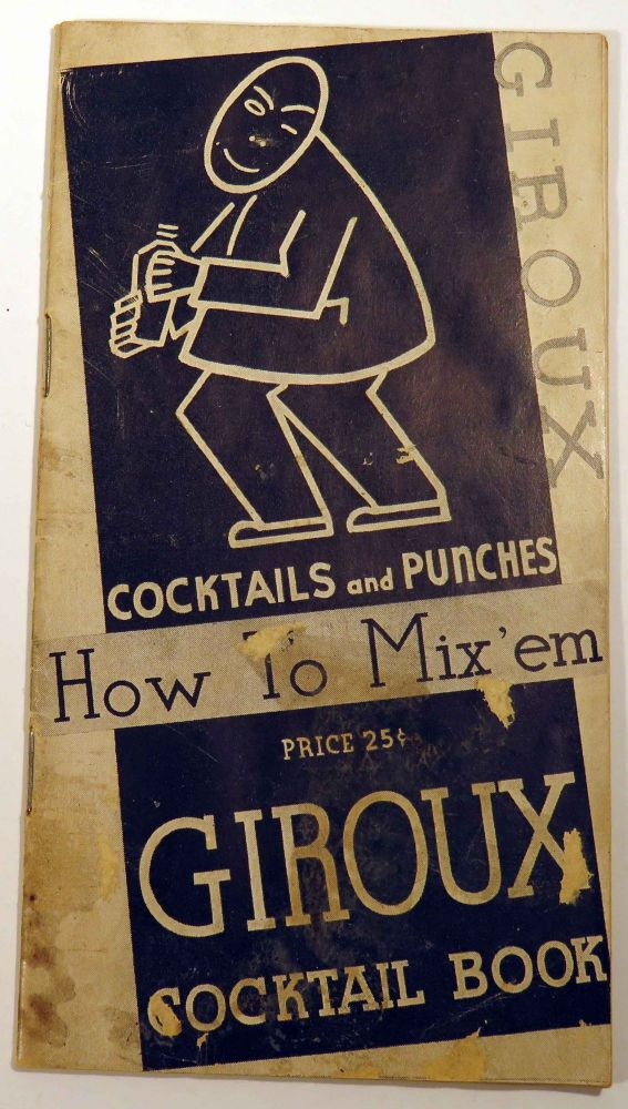Cocktails and Punches, How To Mix'em, Giroux Cocktail Book. GIROUX.