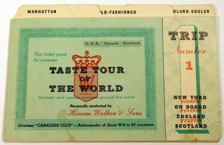 Taste Tour of the World [COCKTAIL RECIPES]. HIRAM WALKER and SONS.
