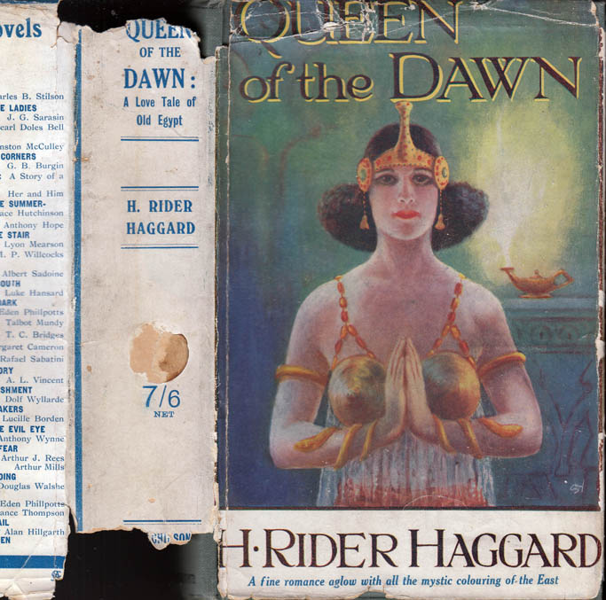 Queen of the Dawn, A Love Tale of Old Egypt. H. Rider HAGGARD