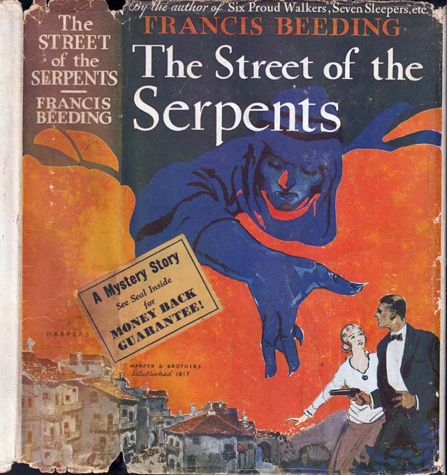 The Street of Serpents. Francis BEEDING.