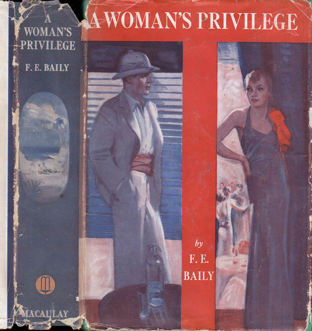 A Woman's Privilege. F. E. BAILY