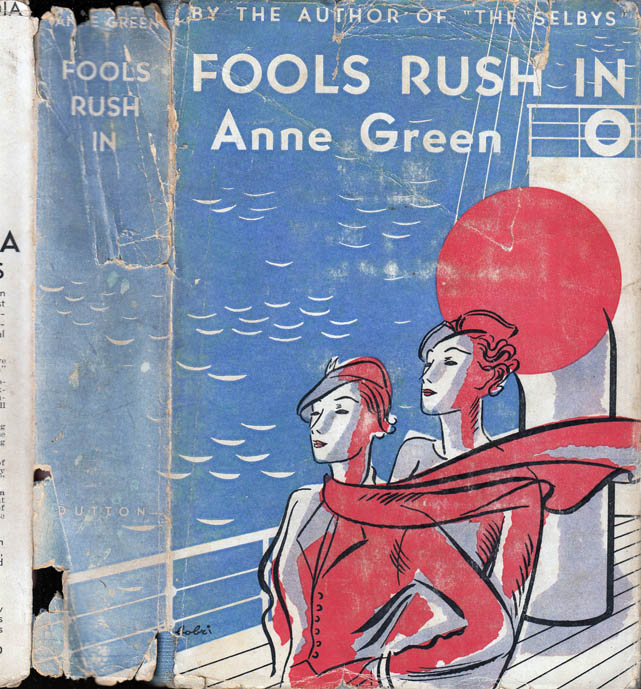 Fools Rush In. Anne GREEN.