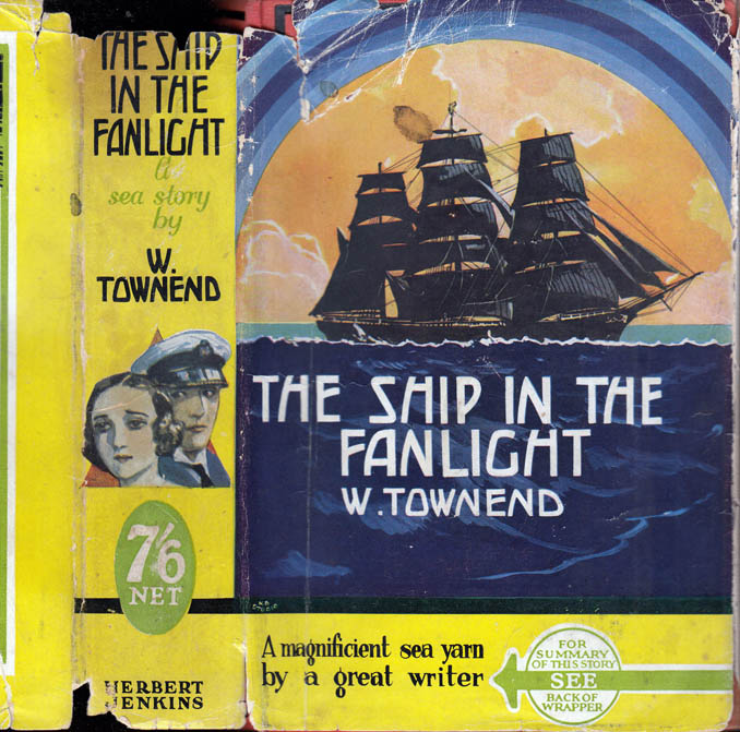 The Ship in the Fanlight. W. TOWNEND, William.
