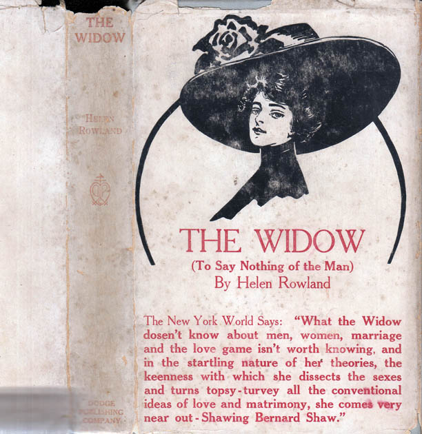 The Widow (To Say Nothing of the Man). Helen ROWLAND.