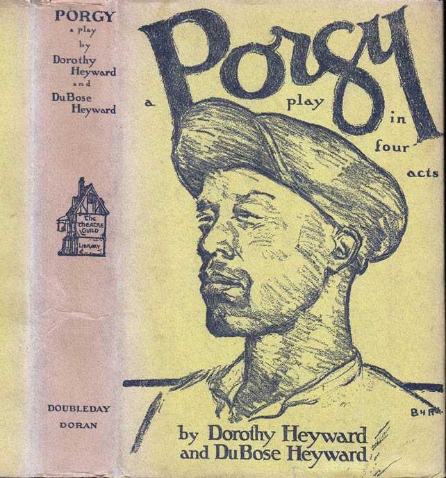 Porgy, A Play in Four Acts. Dorothy HEYWARD, DuBose, Du Bose.