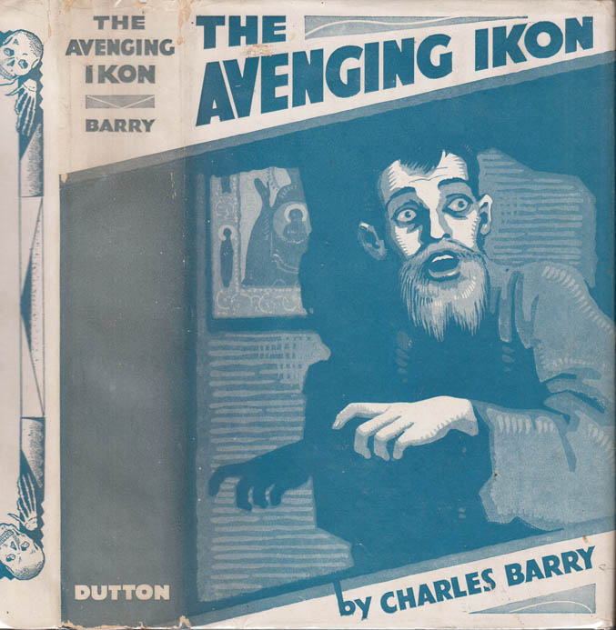 The Avenging Ikon. Charles BARRY.