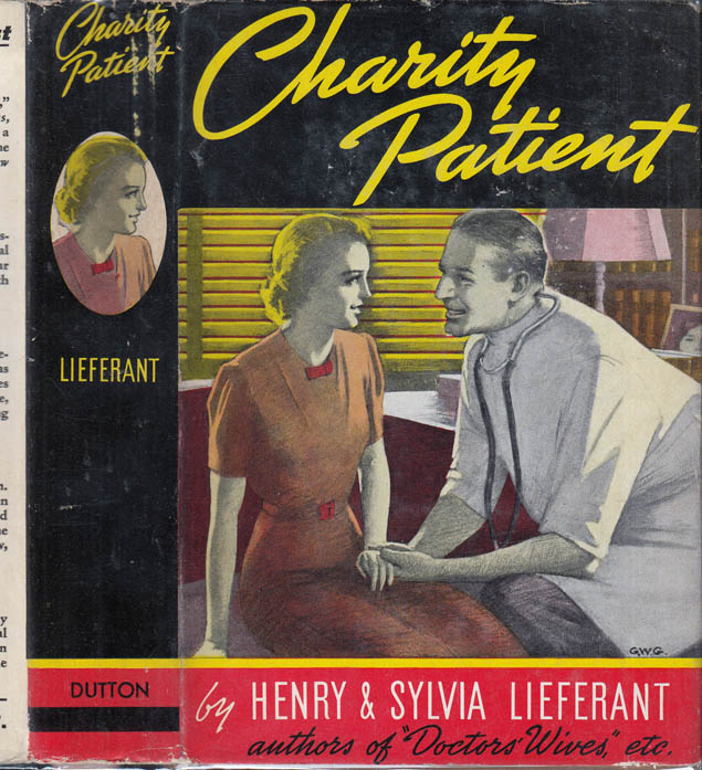 Charity Patient. Henry and Sylvia LIEFERANT.