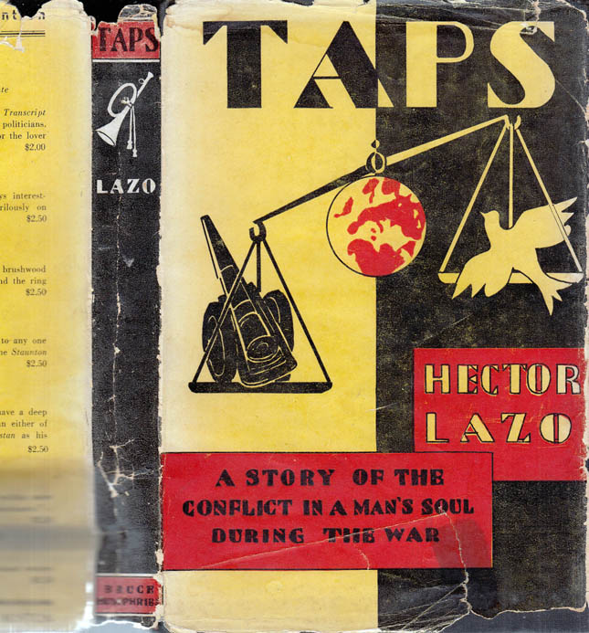 Taps, a Novel of War and Peace [SIGNED AND INSCRIBED]. Hector LAZO.
