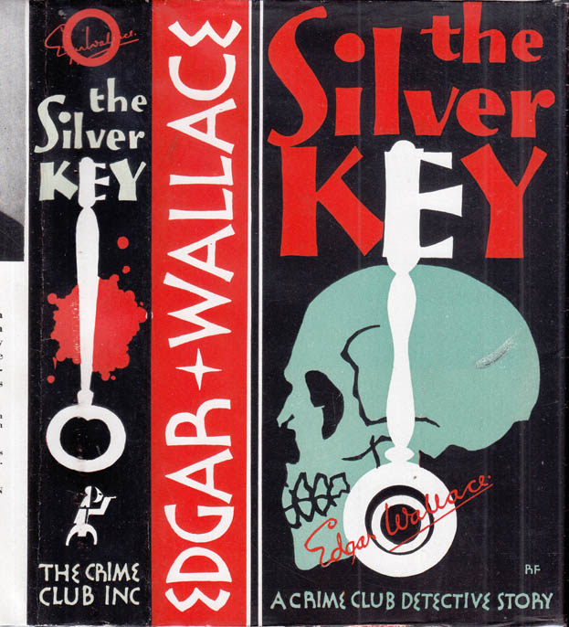 The Clue of the Silver Key. Edgar WALLACE.