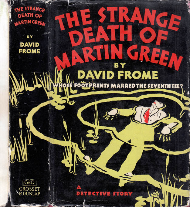 The Strange Death of Martin Green (GOLF MYSTERY). David FROME.