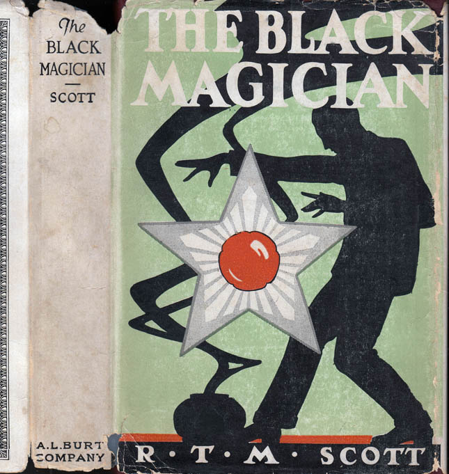 The Black Magician. R. T. M. SCOTT