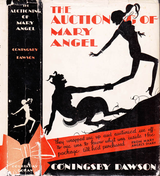 The Auctioning Of Mary Angel. Coningsby DAWSON.