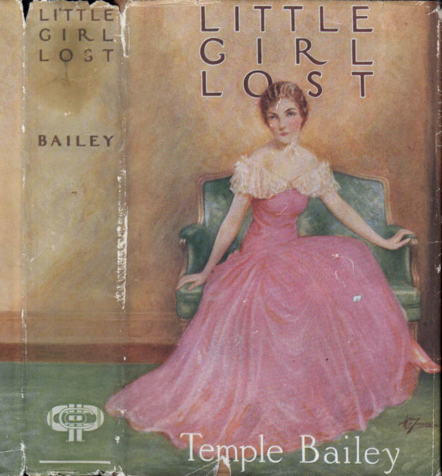 Little Girl Lost [SIGNED]. Temple BAILEY.