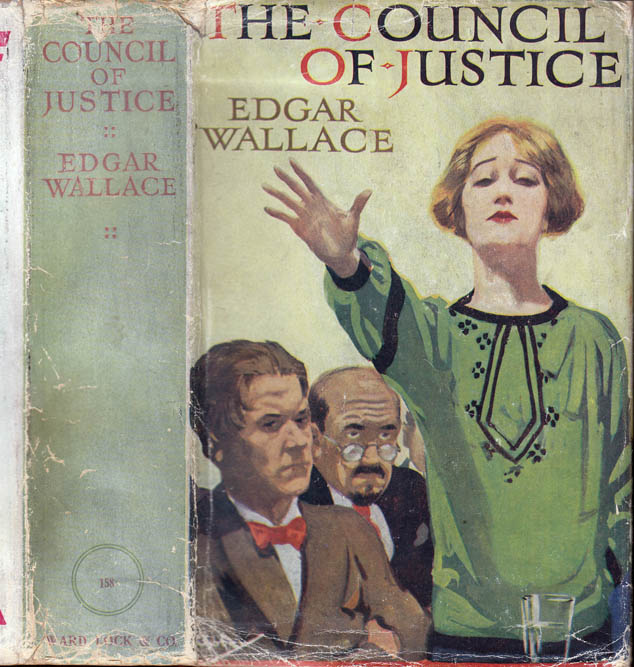 The Council of Justice. Edgar WALLACE.
